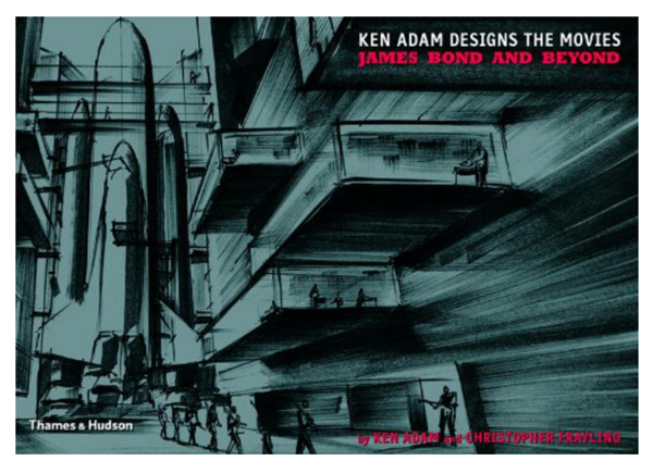 ken adams designs the movies books