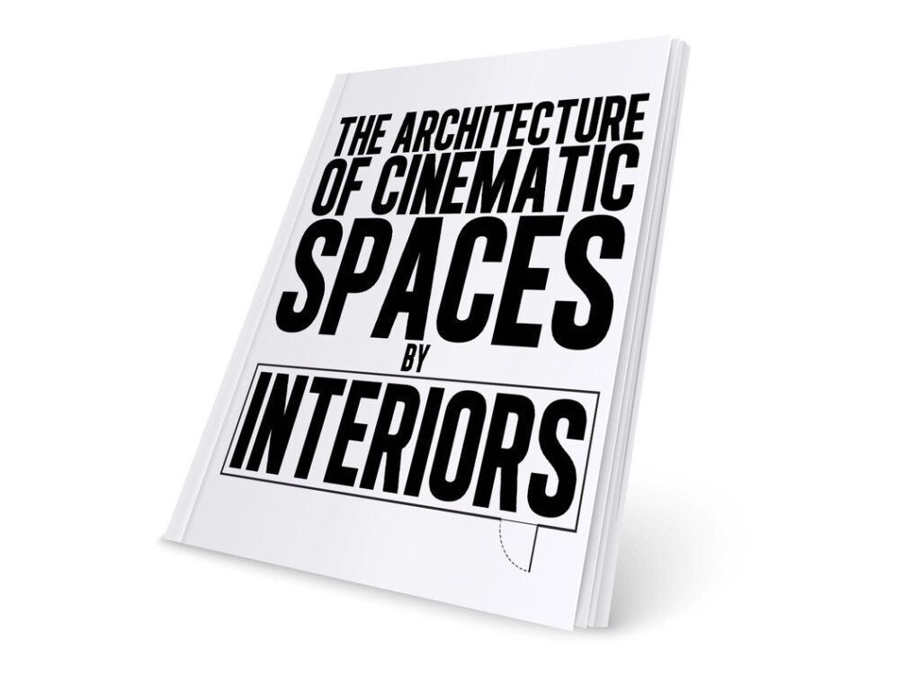 The Architecture of Cinematic Spaces by Interiors